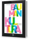Kultura w płynnej nowoczesności - Zygmunt Bauman