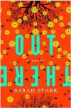 Out There: a novel - Sarah Stark