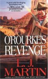 O'Rourke's Revenge - Larry Jay Martin