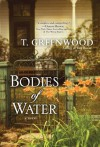 Bodies of Water - T. Greenwood