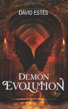 Demon Evolution - David Estes
