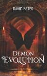 Demon Evolution - David Estes