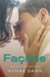 Facade - Nyrae Dawn