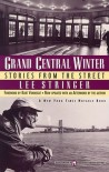 Grand Central Winter: Stories from the Street - Kurt Vonnegut, Lee Stringer