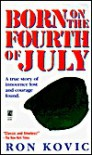 Born on the Fourth of July - Ron Kovic