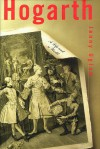 Hogarth: A Life and a World - Jenny Uglow