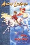 Mio, mój Mio - Astrid Lindgren