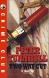 Two Way Cut - Peter Turnbull