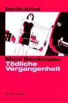 Tödliche Vergangenheit - Mani Beckmann