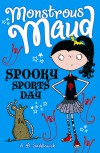 Spooky Sports Day - A.B. Saddlewick