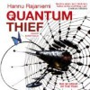 The Quantum Thief - Hannu Rajaniemi, Rupert Degas