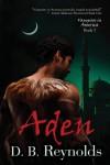 Aden - D.B. Reynolds