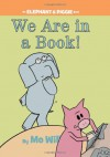 We are in a Book! - Mo Willems