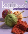 Knitbook: The Basics & Beyond [With Stitch Card and Learn How to Knit DVD] - Landauer Corporation