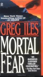 Mortal Fear (Mississippi #1) - Greg Iles