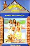 Babysitters on Board! (The Babysitters Club Special, #1) - Ann M. Martin