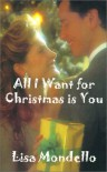 All I Want for Christmas is You - Lisa Mondello