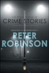 The Penguin Book Of Crime Stories - Peter Robinson