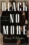 Black No More - George S. Schuyler