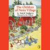 Children of the Noisy Village - Astrid Lindgren,  Catherine Byers