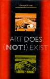 Art Does (Not!) Exist - Rosalyn Drexler