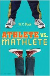 Athlete vs. Mathlete - W.C. Mack