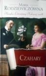 Czahary - Maria Rodziewiczówna