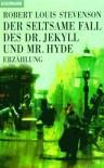 Der seltsame Fall des Dr. Jekyll und Mr. Hyde - Robert Louis Stevenson