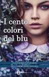 I cento colori del blu (eNewton Narrativa) - Amy Harmon