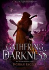 Gathering Darkness - Morgan Rhodes