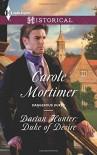 Darian Hunter: Duke of Desire (Harlequin HistoricalDangerous Dukes) - Carole Mortimer