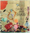Dances Through Glass - Polly Norman