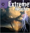 Extreme Weather - H. Michael Mogil, Barbara G. Levine
