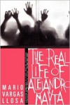 The Real Life of Alejandro Mayta - Alfred Mac Adam, Mario Vargas Llosa