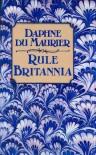 Rule Britannia - Daphne Du Maurier