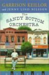 The Sandy Bottom Orchestra - Garrison Keillor;Jenny Nilson
