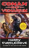 Conan of Venarium - Harry Turtledove