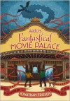Aldo's Fantastical Movie Palace - Jonathan Friesen
