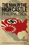 The Man In The High Castle - Philip K. Dick