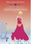 Einfach königlich (Alaskan Royals #2) - MaryJanice Davidson, Barbra Först