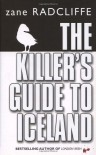 The Killer's Guide to Iceland - Zane Radcliffe