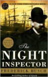 The Night Inspector - Frederick Busch