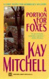 Portion for Foxes - Kay Mitchell