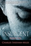 Insurgent (Episode 2) (America's Future) - Charles Sheehan-Miles