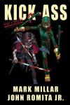 Kick-Ass - Mark Millar, John Romita Jr., Rob Liefeld