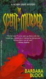 The Scent of Murder - Barbara Block