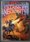 Villains by Necessity - Eve Forward