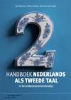 Handboek Nederlands als tweede taal - Bart Bossers