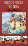 Noddy Goes To Sea - Enid Blyton