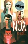 Nox - Ici-bas - Yves Grevet